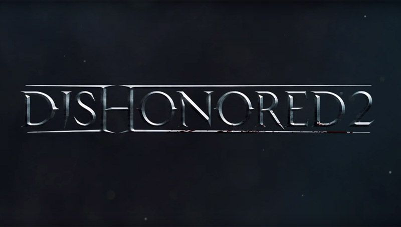 Dishonored 2 – Avance